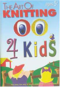 The Art Of Knitting 4 Kids DVD