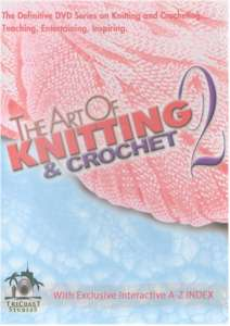 The Art Of Knitting & Crochet 2 DVD