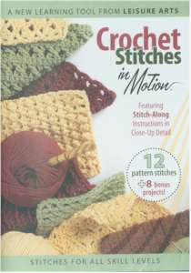 Crochet Stitches In Motion DVD