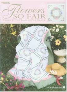 Flowers So Fair Cross Stitch Blocks for Quilts