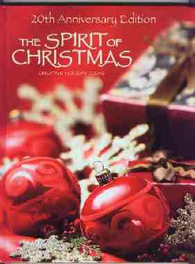 Spirit of Christmas 20th Anniversary Edition - Hardcover