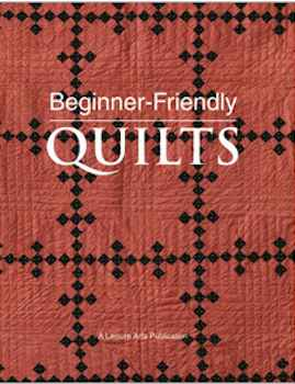 Beginner-Freindly Quilts