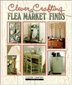 Clever Crafting with Flea Market Finds