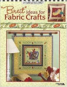 """Breit"" Ideas for Fabric Crafts"