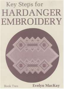 Key Steps For Hardanger Embroidery Book Two